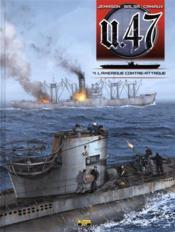 U.47 T.4 ; l'Amérique contre-attaque - Couverture - Format classique