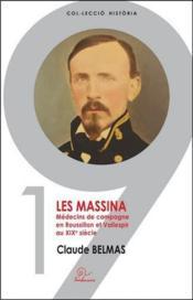 Les Massina ; médecins de campagne en Roussillon et Vallespir au XIXe siècle - Couverture - Format classique