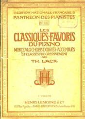 Les Classiques Favoris Du Piano. Morceaux Choisis Doigtes Accentues Et Classes Progressivement - Couverture - Format classique