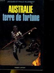 Australie Terre De Fortune - Couverture - Format classique