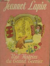 Jeannot Lapin - Une Histoire Du Grand Terrier - Couverture - Format classique