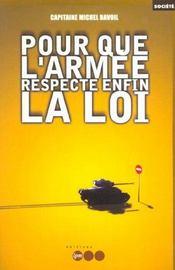 Pour Que L'Armee Respecte Enfin La Loi - Intérieur - Format classique
