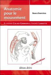 Anatomie pour le mouvement t.2 ; bases d'exercices - Couverture - Format classique