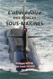 L'abécédaire des forces sous-marines - Couverture - Format classique