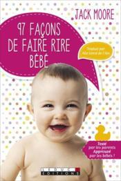 97 façons de faire rire bébé - Couverture - Format classique
