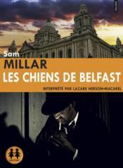 Les chiens de Belfast - Couverture - Format classique