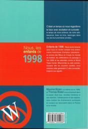NOUS, LES ENFANTS DE ; 1998 ; de la naissance à l'âge adulte - 4ème de couverture - Format classique