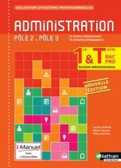 Administration ; 1re, terminale ; bac pro gestion-administration ; pôles 2-3 ; livre + licence élève (édition 2015) - Couverture - Format classique