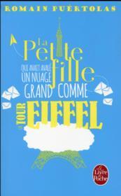 La petite fille qui avait avalé un nuage grand comme la tour Eiffel - Couverture - Format classique