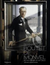 Bernard boutet de monvel - at the origins of art deco - Couverture - Format classique