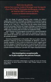 L'énigme Margerie ; enquête sur la vie et la mort du magnat du pétrole français - 4ème de couverture - Format classique
