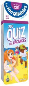 Les incollables ; 200 quiz des vacances ; du CP au CE1 - Couverture - Format classique
