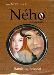 Saga Néva t.2 ; Ného le Vagalaäm - Couverture - Format classique