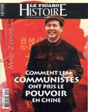 La Chine communiste, naissance d'un monstre - Couverture - Format classique