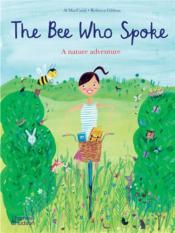 The bee who spoke: a nature adventure (paperback) /anglais - Couverture - Format classique