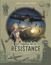 Les enfants de la resistance - tome 7 - tombes du ciel - Couverture - Format classique