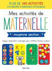 Mes activités de maternelle ; moyenne section - Couverture - Format classique