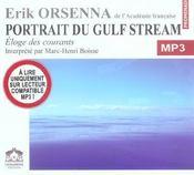Portrait du gulf stream ; éloge des courants - Intérieur - Format classique