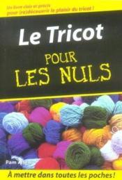 Le tricot pour les nuls - Couverture - Format classique