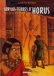 Sur les terres d'Horus t.6 ; Hori ou le courroux d'Istar - Intérieur - Format classique