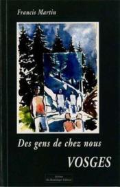 Des Gens De Chez Nous Vosges - Couverture - Format classique