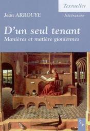 D'Un Seul Tenant. Manieres Et Matiere Gioniennes - Couverture - Format classique