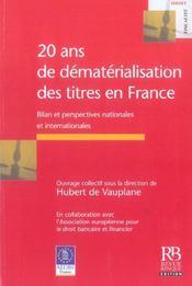 20 ans de dematerialisation des titres en france bilan et perspectives nationales et internationales - Intérieur - Format classique