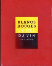 Le nez du vin ; 24 arômes ; vins blancs, vins rouges ; coffret - Couverture - Format classique