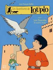 Les aventures de Loupio T.7 ; les faucons et autres récits - Intérieur - Format classique