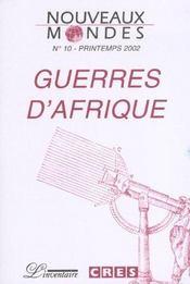 Guerres d'afrique - revue nouveaux mondes n 10 - Intérieur - Format classique