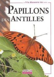À la découverte des papillons des antilles - Couverture - Format classique