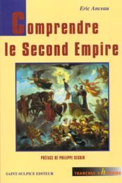 Comprendre Le Second Empire - Couverture - Format classique