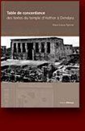 Table de concordance des textes du temple d'hator a dendera - Intérieur - Format classique