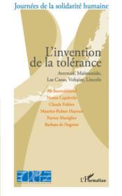 L'invention de la tolérance ; Averroès, Maïmonide, Las Casas, Voltaire, Lincoln - Couverture - Format classique