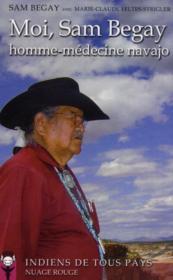 Moi, Sam Begay, homme-médecine navajo - Couverture - Format classique