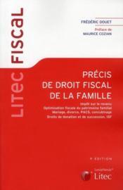 Précis de droit fiscal de la famille - Couverture - Format classique