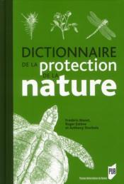 Dictionnaire de la protection de la nature - Couverture - Format classique