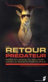 Le retour du prédateur ; mises en scène du sauvage dans la société post-rurale - Couverture - Format classique