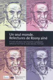 Un Seul Monde. Relectures De Rosny Aine - Couverture - Format classique