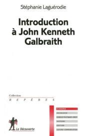Introduction à John Kenneth Galbraith - Couverture - Format classique