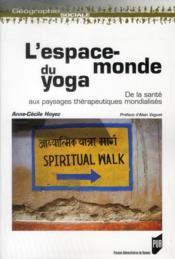 L'espace-monde du yoga - Couverture - Format classique