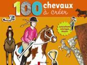 100 chevaux à créer - Couverture - Format classique
