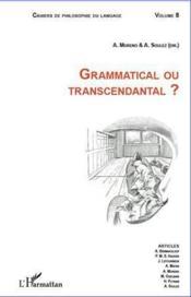 Grammatical ou transcendantal ? - Couverture - Format classique