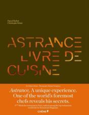 Astrance ; a cook's book - Couverture - Format classique