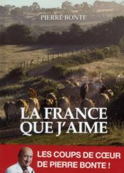 La France que j'aime - Couverture - Format classique
