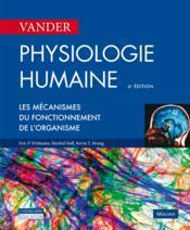 Physiologie humaine ; les mécanismes du fonctionnement de l'organisme (6e édition) - Couverture - Format classique