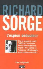 Richard Sorge ; L'Espion Seducteur - Intérieur - Format classique