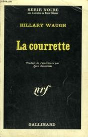 La Courrette. Collection : Serie Noire N° 1052 - Couverture - Format classique