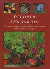 Decorer Son Jardin - Couverture - Format classique