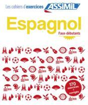 telecharger Espagnol – faux-debutants livre PDF en ligne gratuit